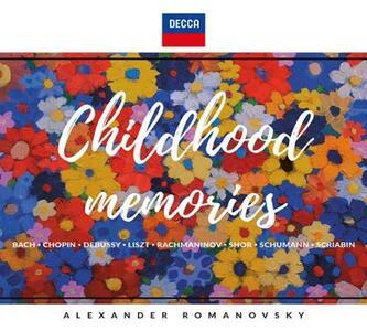 Childhood Memories - CD Audio di Alexander Romanovsky