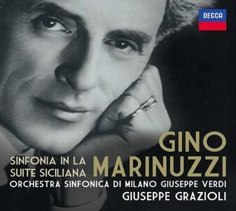 Sinfonia in La - Suite Siciliana - CD Audio di Gino Marinuzzi,Orchestra Sinfonica di Milano Giuseppe Verdi,Giuseppe Grazioli
