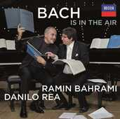 CD Bach is in the Air Johann Sebastian Bach Danilo Rea Ramin Bahrami