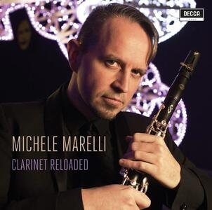 Clarinet Reloaded - CD Audio di Michele Marelli