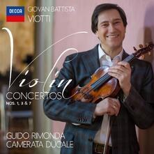 Concerti per violino n.1, n.3, n.7 - CD Audio di Giovanni Battista Viotti,Guido Rimonda,Camerata Ducale