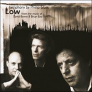 Vinile Low Symphony. From the music of David Bowie & Brian Eno Philip Glass