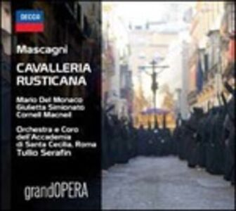 CD Cavalleria rusticana - Del Monaco Recital di Pietro Mascagni