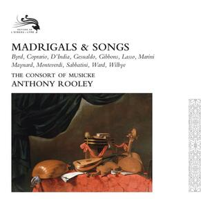 Madrigali e canzoni - CD Audio di Consort of Musicke,Anthony Rooley