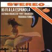 Vinile Hi-Fi a La Española Frederick Fennell Eastman-Rochester Pops Orchestra