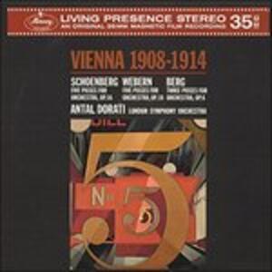 Vienna 1908-1914 - Vinile LP di Alban Berg,Arnold Schönberg,Anton Webern,Antal Dorati,London Symphony Orchestra