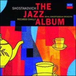 The Jazz Album - Vinile LP di Dmitri Shostakovich,Riccardo Chailly,Royal Concertgebouw Orchestra