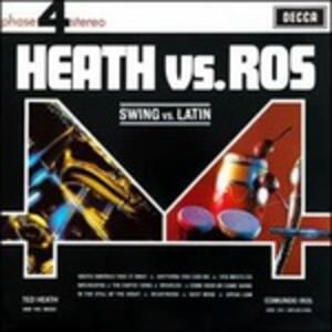 Heath vs. Ros vols. 1 & 2 - Vinile LP di Edmundo Ros,Ted Heath