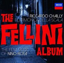 The Fellini Album - CD Audio di Nino Rota,Riccardo Chailly,Orchestra del Teatro alla Scala di Milano
