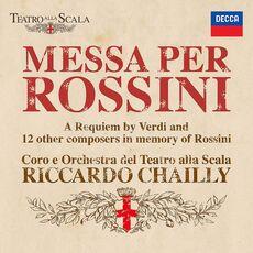 CD Messa per Rossini Riccardo Chailly Orchestra del Teatro alla Scala di Milano