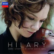 6 Partite - Vinile LP di Hilary Hahn,Anton Garcia Abril