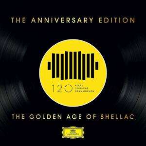 The Golden Age of Shellac. The Anniversary Edition - CD Audio