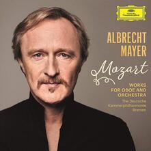 Works for Oboe and Orchestra - CD Audio di Wolfgang Amadeus Mozart,Albrecht Mayer,Deutsche Kammerphilharmonie