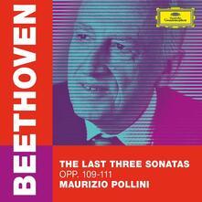 Le ultime tre sonate per pianoforte - CD Audio di Ludwig van Beethoven,Maurizio Pollini