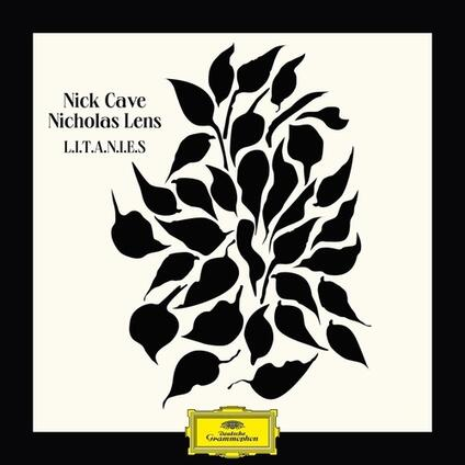 L.I.T.A.N.I.E.S - Vinile LP di Nick Cave,Nicholas Lens