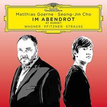 Im Abendrot - CD Audio di Richard Wagner,Hans Pfitzner,Matthias Goerne,Seong-Jin Cho