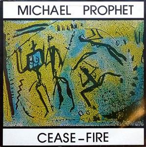 Vinile Cease-Fire Michael Prophet