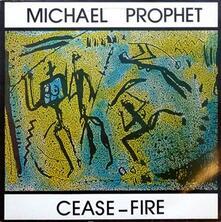 Cease-Fire - Vinile LP di Michael Prophet