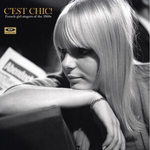 Vinile C'est Chic! French Girl Singers of the 1960's
