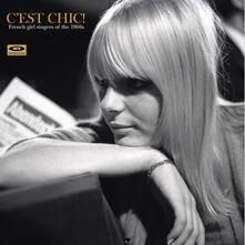 C'est Chic! French Girl Singers of the 1960's - Vinile LP
