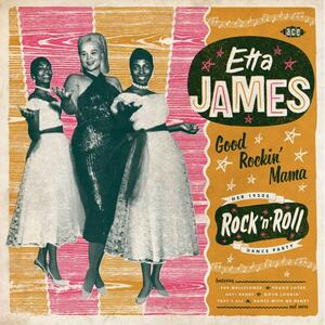 Good Rockin' Mama. Her 1950s - Vinile LP di Etta James