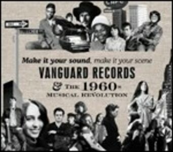 CD Make it Your Sound Make, Make it Your Scene. Vanguard Recors & the 1960s Musical Revolution