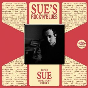 CD Sue's Rock & Blues. The U.K. Sue Story vol.2