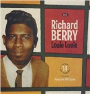 Louie Louie - Vinile LP di Richard Berry