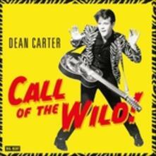Call of the Wild! - Vinile LP di Dean Carter