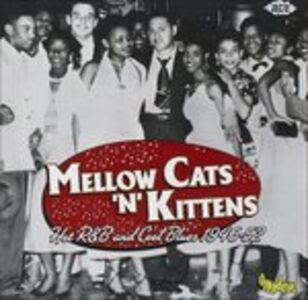 Foto Cover di Mellow Cats N Kittens, CD di  prodotto da Ace