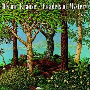CD Citadels of Mystery di Bernie Krause