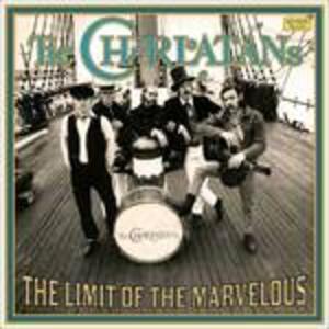 Limit of the Marvelous - Vinile LP di Charlatans