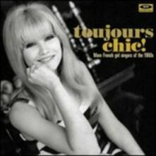 Toujours Chic More French Girl Singers of the 60's - Vinile LP