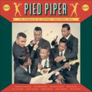 Vinile Pied Piper. The Pinnacle of Detroit Northern Soul