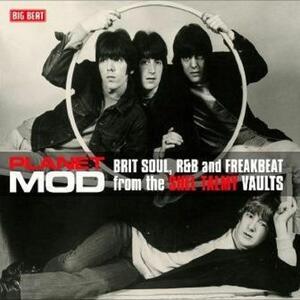 Planet Mod. Brit Soul, R&B and Freakbeat - Vinile LP