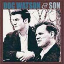 Doc Watson & Son - CD Audio di Doc Watson,Merle Watson
