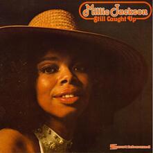 Still Caught Up - Vinile LP di Millie Jackson