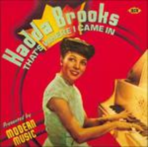CD That's Where I Came in di Hadda Brooks