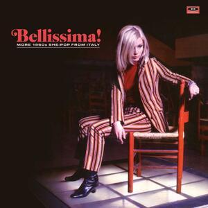 Bellissima! More 1960s She-Pop from Italy - Vinile LP
