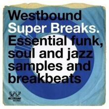 Westbound Super Breaks - Vinile LP
