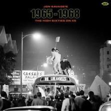 Jon Savage's 1965-1968. The High Sixties on 45 - Vinile LP