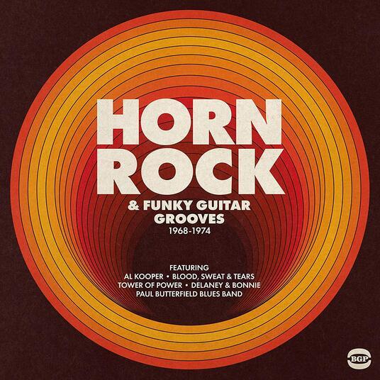 Horn Rock & Funky Guitar Grooves 1968-1974 - Vinile LP