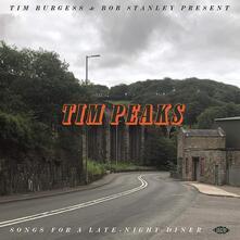 Tim Burgess & Bob Stanley present Tim Peaks - Vinile LP