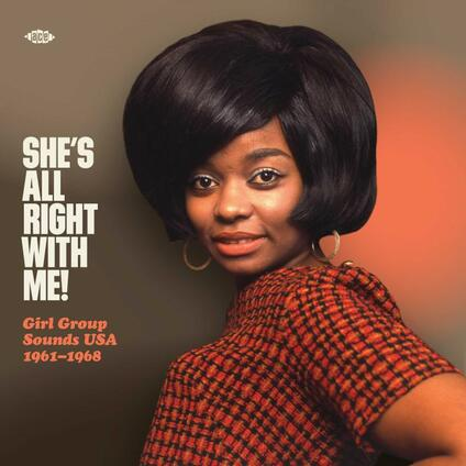 She's All Right with Me! Girl Group Sounds USA 1961-1968 - Vinile LP