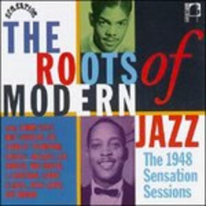 CD Roots of Modern Jazz