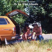 Bob Stanley presents 76 in the Shade - Vinile LP