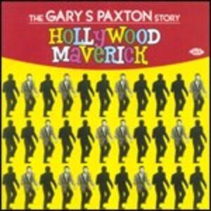 CD Hollywood Maverick. The Gary S. Paxton Story di Gary S. Paxton