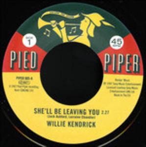 Vinile She'll Be Leaving You - It's Better Willie Kendrick , Sharon Scott