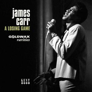 A Losing Game. Goldwax Rarities - Vinile 7'' di James Carr