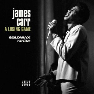 Vinile A Losing Game. Goldwax Rarities James Carr